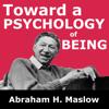 Abraham H. Maslow - Toward a Psychology of Being artwork