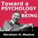 Abraham H. Maslow - Toward a Psychology of Being