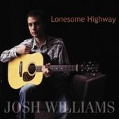 Josh Williams feat. Kristin Scott Benson,Ron Stewart,Missy Raines,Dwight McCall - Down Another Lonesome Highway