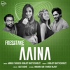 Aaina feat Anushka Sen Harsh Rajput Single