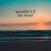 Kate McGill - Wouldn't It Be Nice