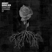Phantom Sessions EP - August Burns Red