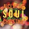 A Classic Soul Christmas