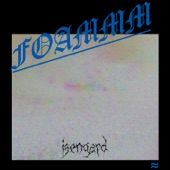 FOAMMM - Isengard