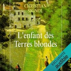 L'enfant des terres blondes: Mes romans de l'enfance 1