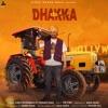 Dhakka feat Afsana Khan Single