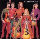 Fotheringay - Nothing More