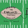 The Inflated Football Podcast