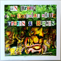 Ian Brown - Truths & Rights (feat. The Celestial Militia) artwork