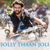 Jolly Thaan Joli Single