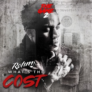 "Rotimi - What's the Cost (From ""True to the Game 2"")"