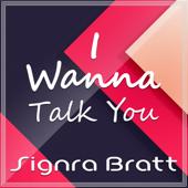 I Wanna Talk You