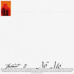 Tuzeint - No Mo'