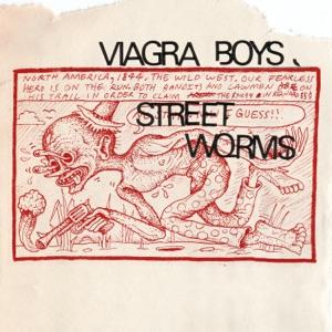 Viagra Boys - I Ain't Living Long like This