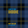 Doin it for Doddie - Roy Taylor & The MND Assassins mp3