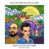 Paolo Palumbo - Quella notte non cadrà (feat. Achille Lauro) artwork