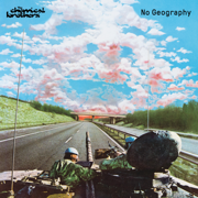 No Geography - The Chemical Brothers - The Chemical Brothers