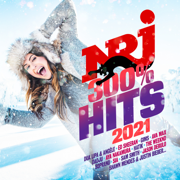 NRJ 300% Hits 2021 - Multi-interprètes
