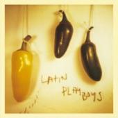 Latin Playboys - Forever Night Shade Mary