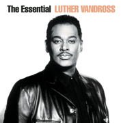 The Essential Luther Vandross - Luther Vandross