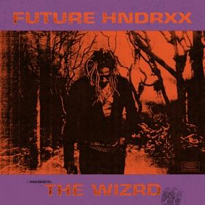 Future Hndrxx Presents: The WIZRD Mp3 Download
