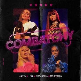 Anitta, Lexa & Luísa Sonza – Combatchy (feat. MC Rebecca) – Single [iTunes Plus AAC M4A]