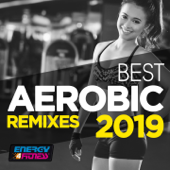 Best Aerobic Remixes 2019 (15 Tracks Non-Stop Mixed Compilation for Fitness & Workout 135 Bpm / 32 Count)