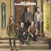 John Reischman and the Jaybirds - Consider Me Gone