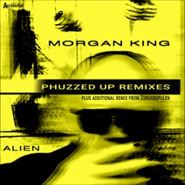 Alien Remixes Phuzzed Up Remix