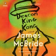 Deacon King Kong: A Novel (Unabridged)