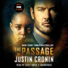 Justin Cronin - The Passage: A Novel (Book One of The Passage Trilogy) (Unabridged)  artwork