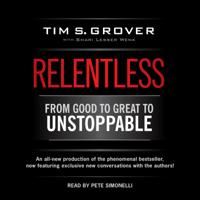 Tim S Grover - Relentless (Unabridged) artwork