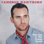 Cameron Hawthorn - Dancing in the Living Room
