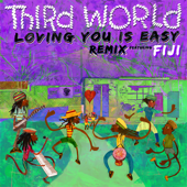 Loving You Is Easy (Remix) - Third World