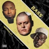 Bass feat Tech N9ne Hopsin Single