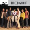20th Century Masters The Millennium Collection The Best of Three Dog Night