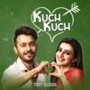 Kuch Kuch - Single