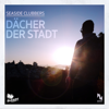 Dächer der Stadt Chris Diver Remix Extended - Seaside Clubbers mp3