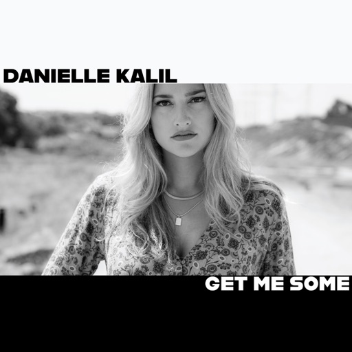Art for Get Me Some by Danielle Kalil