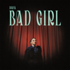 Daya - Bad Girl Grafik
