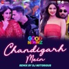 Chandigarh Mein Remix by DJ Notorious - Single