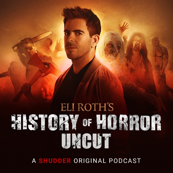 Eli Roth's History of Horror: Uncut Trailer