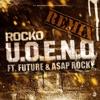 U.O.E.N.O. (Remix) [feat. Future & A$AP Rocky] - Single
