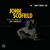 That's What I Say (John Scofield Plays the Music of Ray Charles)