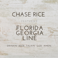 Drinkin' Beer. Talkin' God. Amen. (feat. Florida Georgia Line)
