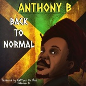 Anthony B - Back To Normal
