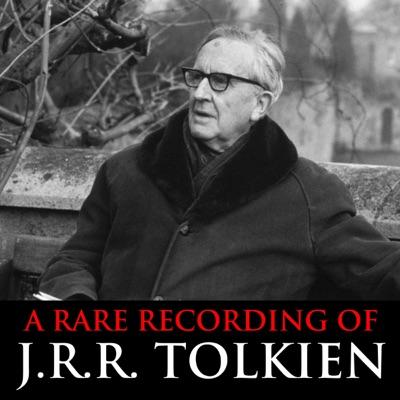 A Rare Recording of J.R.R. Tolkien (Original Recording)