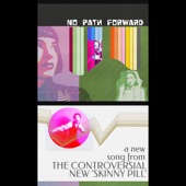 The Controversial New skinny Pill - No Path Forward