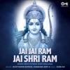 Jai Jai Ram Jai Shri Ram Ram Bhajan Single