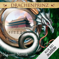 Naomi Novik - Drachenprinz: Die Feuerreiter Seiner Majestät 2 artwork